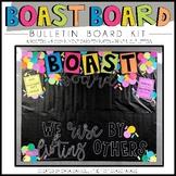 Bulletin Board Kit (Boast Board - Staff Shout Outs)