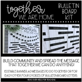 Bulletin Board Kit: Together We Are Home