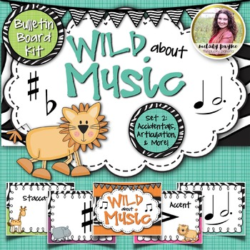 Bulletin Board Kit: Wild About Music! Set 2: Accidentals & Articulation