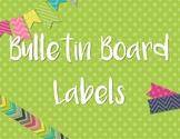 Bulletin Board Labels!