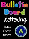 Bulletin Board Letters (Printable): Blue and Green