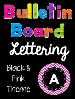 Bulletin Board Letters:  Pink and Black