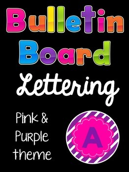 Bulletin Board Letters:  Pink and Purple
