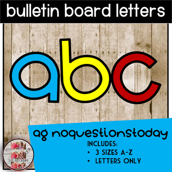 Bulletin Board Letters A-Z AG no questions today