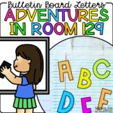 Bulletin Board Letters - Adventures in Room 129