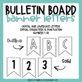 Bulletin Board Letters - Alphabet Pennant Banners (Set #1)