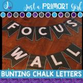 Bulletin Board Letters: Editable Bunting in Chalk