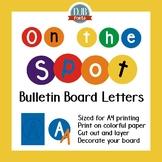 Bulletin Board Letters: DJB On the Spot