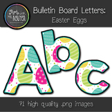 Bulletin Board Letters: Easter Eggs (Classroom Decor)