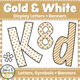 Bulletin Board Letters & Editable Bunting: Gold & White | Class Decor