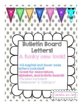 Bulletin Board Letters: Funky New Style!