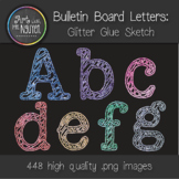 Bulletin Board Letters: Glitter Glue Sketch (Classroom Decor)