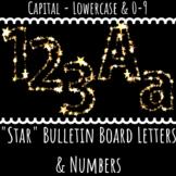 Bulletin Board Letters: Golden Star (Classroom Decor)