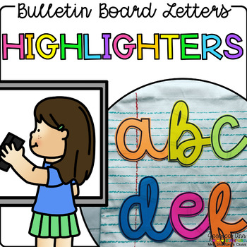 Bulletin Board Letters - Highlighters
