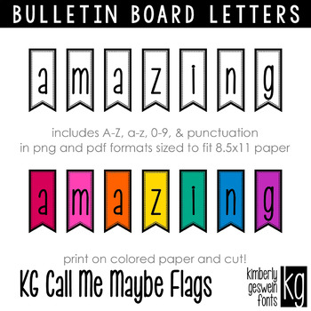 Bulletin Board Letters: KG Call Me Maybe Flags