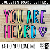 Bulletin Board Letters: KG Do You Love Me Letters