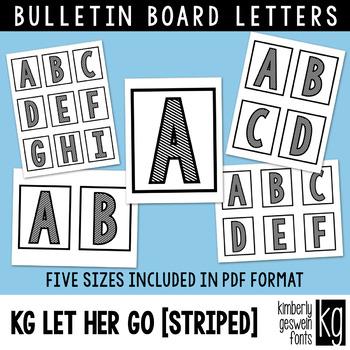 Bulletin Board Letters: KG Let Her Go STRIPED ~ Easy Cut