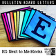 Bulletin Board Letters: KG Next to Me Blocks ~ Easy Cut