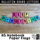 Bulletin Board Letters: KG Notebook Paper Flags