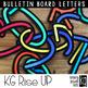 Bulletin Board Letters: KG Rise UP Letters