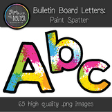 Bulletin Board Letters: Paint Spatter (Classroom Decor)