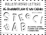 Bulletin Board Letters - Printable - AG Running Late is my Cardio - Shadowed