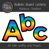 Bulletin Board Letters: Rainbow Gradient (Classroom Decor)