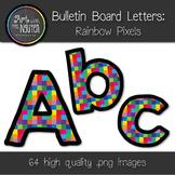 Bulletin Board Letters: Rainbow Pixels (Classroom Decor)