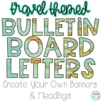 Bulletin Board Letters {Travel Themed}