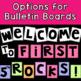 Bulletin Board Open House