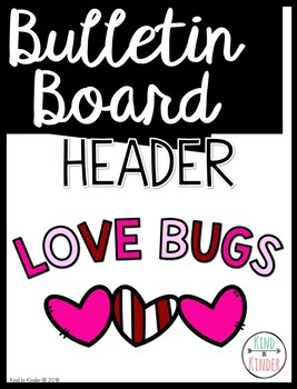 Bulletin Board Phrase Lettering: Love Bugs