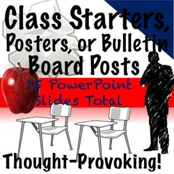 Bulletin Board Posts, Classroom Posters, or Class Starters: 15 TOTAL!