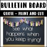 Bulletin Board Quote