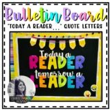 Bulletin Board Quote - Today a Reader, Tomorrow a Leader