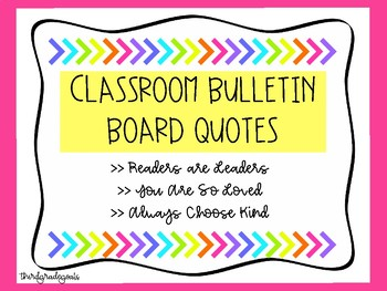 Bulletin Board Quotes- Readers are Leaders, You Are So Loved, Always Choose Kind