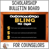 Bulletin Board- High School Counseling- Scholarships