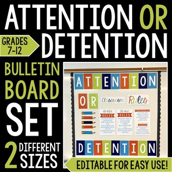 Bulletin Board Set: Attention OR Detention Classroom Rules 7-12