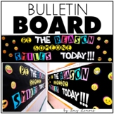 Bulletin Board Set:  Be The Reason Someone Smiles Today