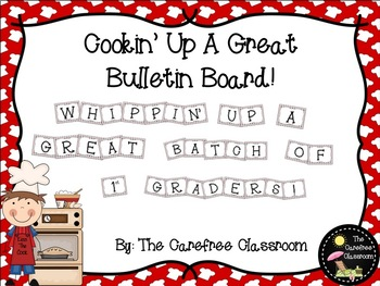 Bulletin Board Set: Cooking Theme Beginning of The Year EDITABLE