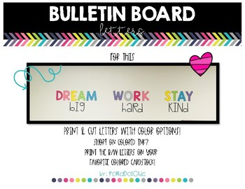 Bulletin Board Set - DREAM big, WORK hard, STAY kind