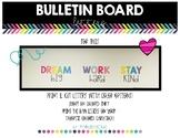 Bulletin Board Set - DREAM big, WORK hard, STAY kind