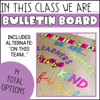 Bulletin Board Set (In This Classroom We Are...)