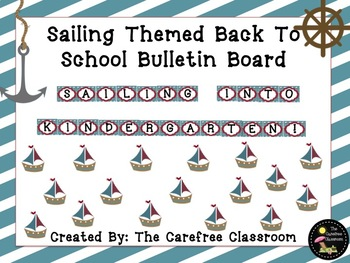 Bulletin Board Set: Sailing Themed Back To School Set EDITABLE