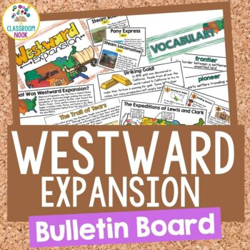 Bulletin Board Set:  Westward Expansion