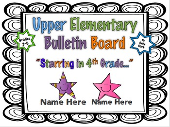 "Bulletin Board ""Starring in ** Grade..""  Upper Elementary"