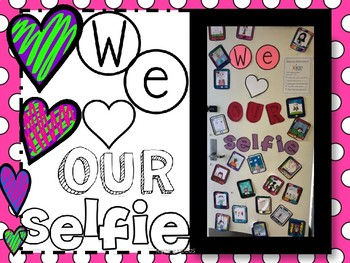 Bulletin Board- MINDFULNESS /GROWTH MINDSET - We Love Our SELFIE