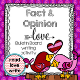 Bulletin Board, Valentine's Day, Fact and Opinion, Writing Activity