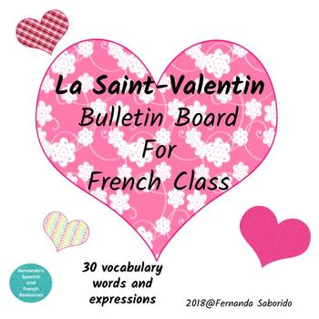 Bulletin Board - Valentine's Day - French Classroom