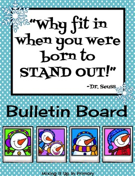 Bulletin Board Why Fit In When You Were Born To Stand Out Dr Seuss