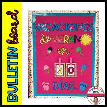 """Bulletin Board countdown: """"Vacaciones de verano en..."""" SPANISH ONLY"""""""